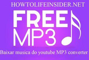Baixar musica do youtube MP3 converter