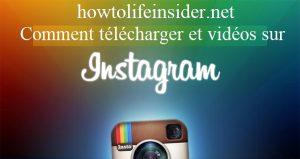 Comment télécharger des photos et vidéos sur Instagram