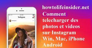 Comment telecharger des photos et videos sur Instagram