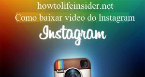Como baixar video do Instagram