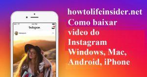 Como baixar video do Instagram pelo PC