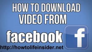 How to download videos from Facebook on PC