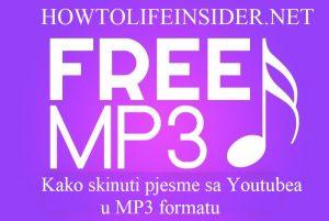 Kako skinuti pjesme sa youtubea u MP3 formatu