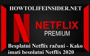 Besplatni Netflix računi - Kako imati besplatni Netflix 2020