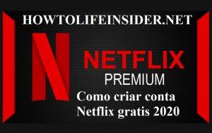 Como criar conta Netflix gratis 2020