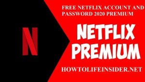 Free Netflix Account and Password real