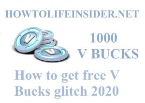 How to get free V Bucks glitch 2020