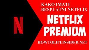 Kako imati besplatni Netflix