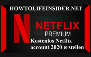 Kostenlos Netflix account 2020 erstellen