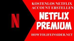 Kostenlos Netflix account erstellen