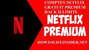 Comptes netflix gratuit premium hack illimité