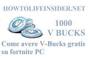 Come avere V-Bucks gratis su fortnite PC